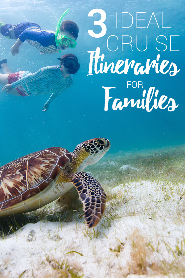 Cruise Itineraries for Families