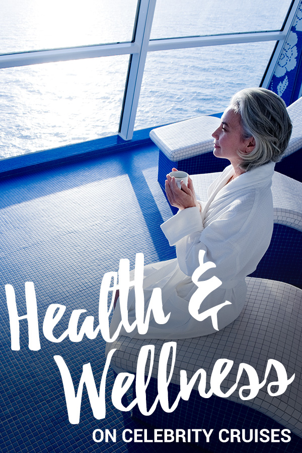 wellness on Celebrity Cruises